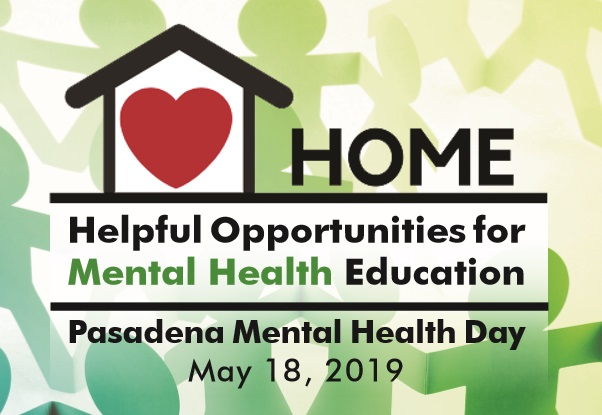 Pasadena Recognizes Mental Health Awareness Month With Free Mental Health Day Event Saturday May 18 Office Of The City Manager