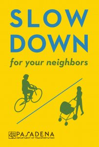 Slow Down for Your Neighbors graphic