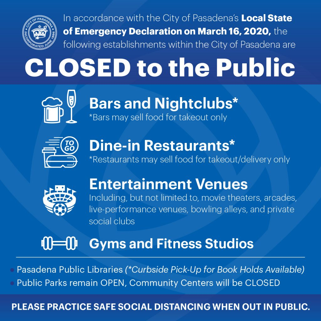 City of Pasadena Local State of Emergency - Closures Infographic