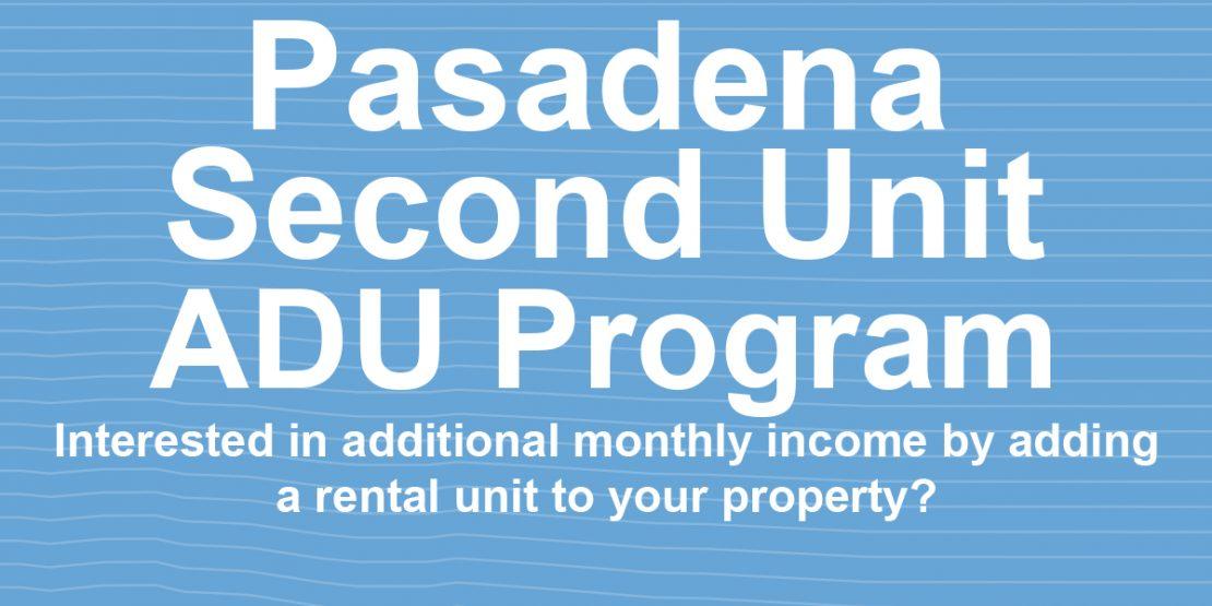 Pasadena Second Unit ADU Program