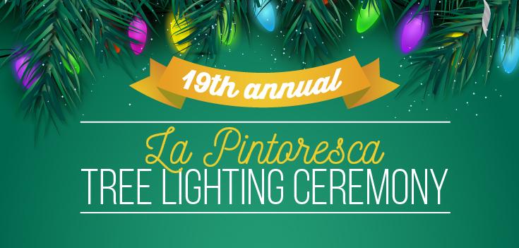 La Pintoresca Tree Lighting Ceremony - Friday, December 13