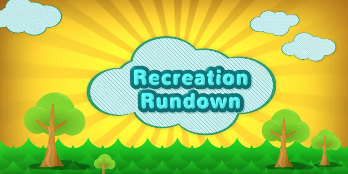 Recreation Rundown - August 2019