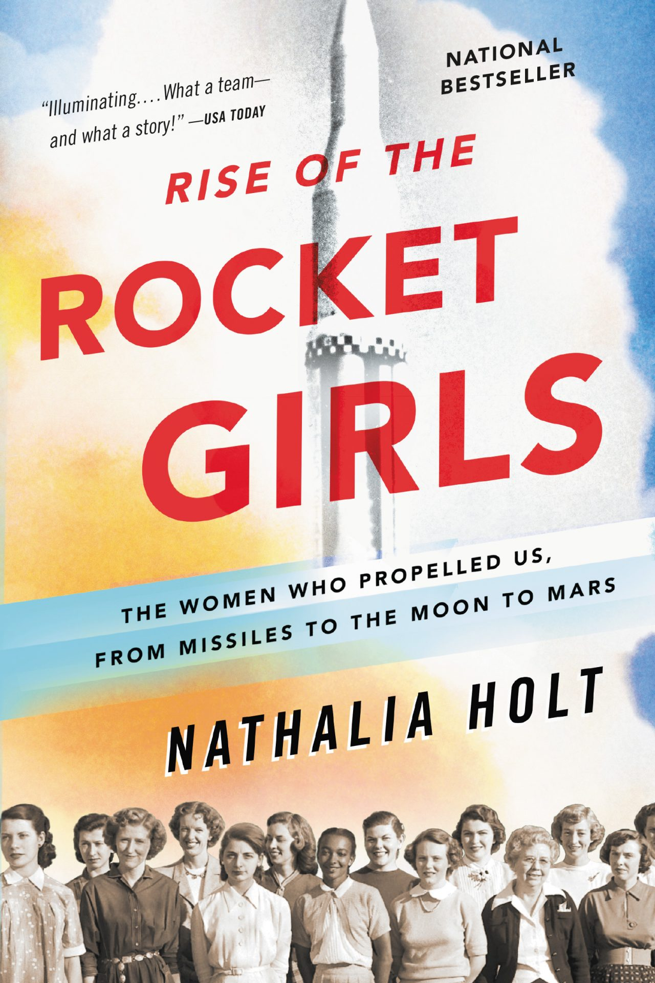 Cover image of Rise of the Rocket Girls by Nathalia Holt -- the March 2018 One City One Story selection