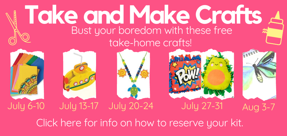 Take and Make Crafts Summer 2020