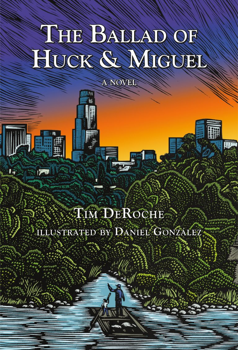 Cover image of The Ballad of Huck & Miguel by Tim DeRoche (Illustrated by Daniel Gonzalez) the Summer 2018 One City One Story selection
