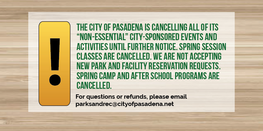 City of Pasadena Cancels All Non-Essential City-Sponsored Events