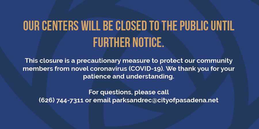 Our centers will be closed to the public until…