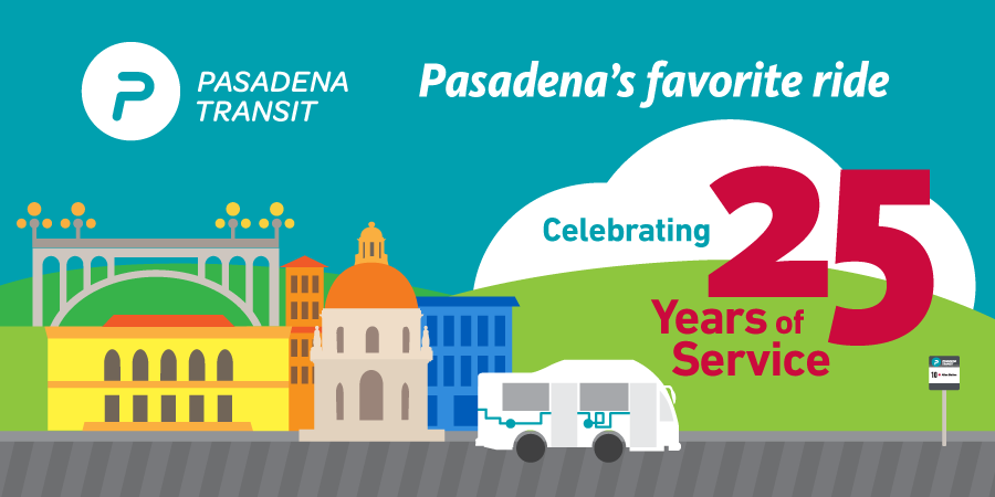 Pasadena Transit 25th Anniversary