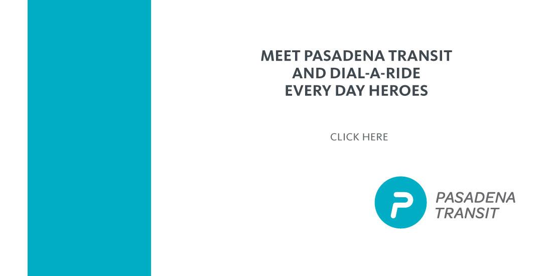 Pasadena Transit Heroes