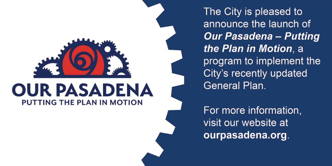 Our Pasadena Putting the Plan in Motion