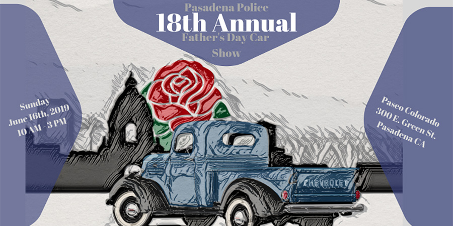 Pasadena Police 18th Annual Father's Day Car Show (Registration)
