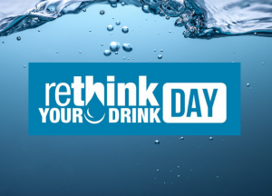 Picture of water with rethink your drink day logo