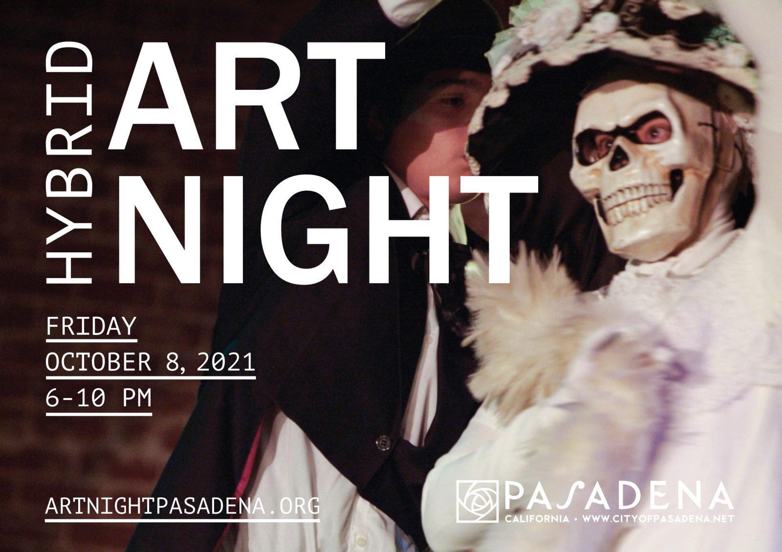 Pasadena Hybrid ArtNight Fall 2021